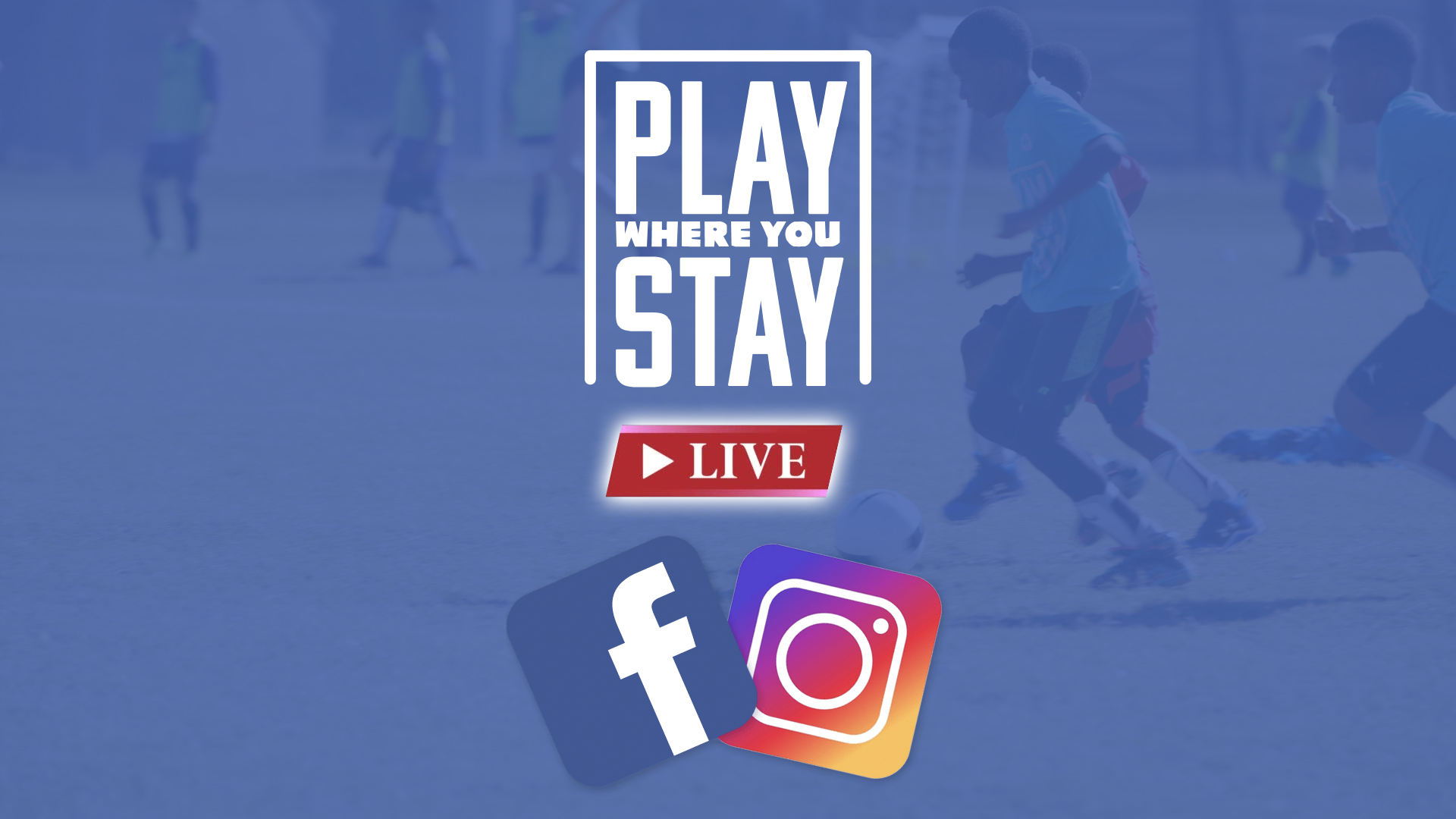 Play Where You stay live with social media icons